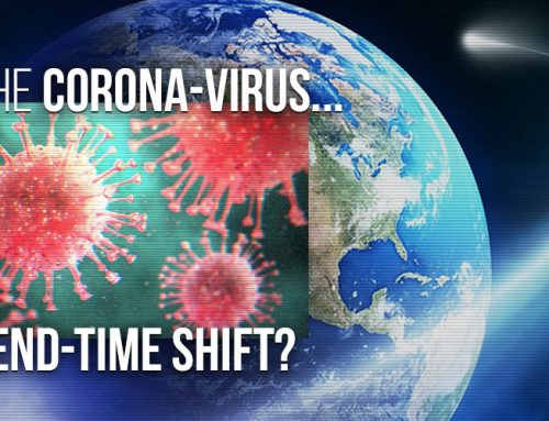 Is the Coronavirus Signaling an End-Time Shift?